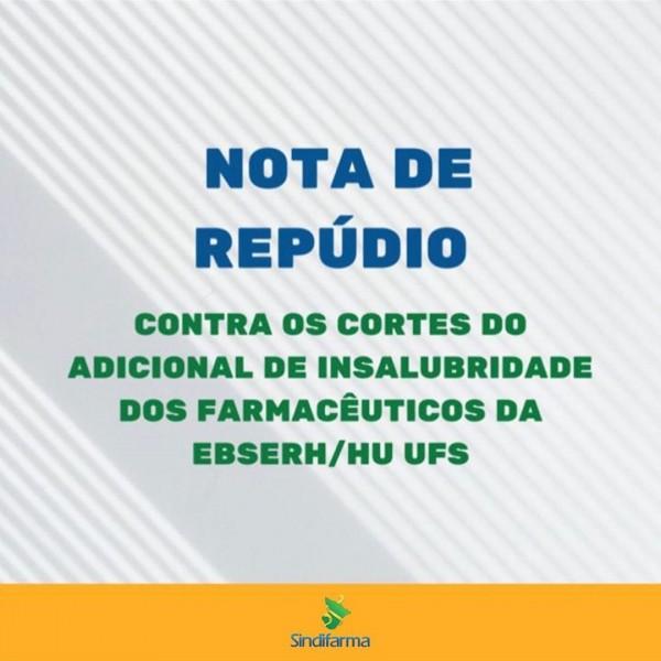 CRF/SE APOIA NOTA DE REPÚDIO AO CORTE DE INSALUBRIDADE DOS FARMACÊUTICOS PELA EBSERH-HU UFS