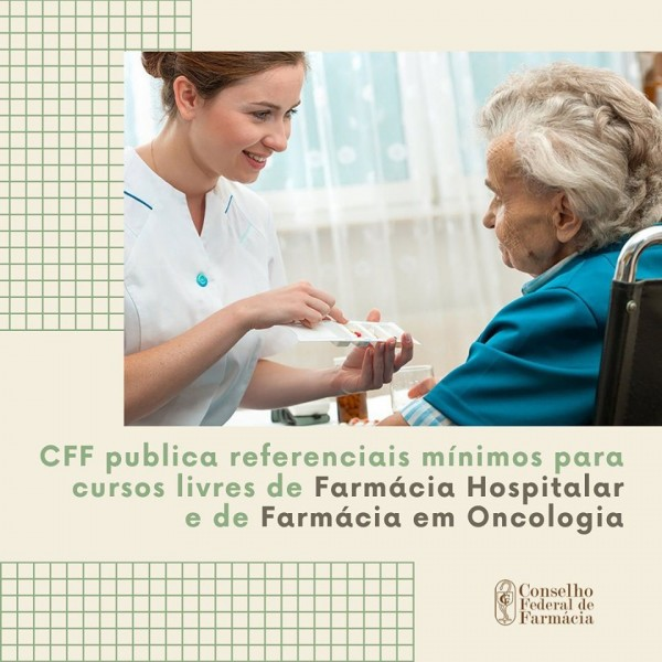 Farmácia Hospitalar e Farmácia em Oncologia têm referenciais para cursos livres