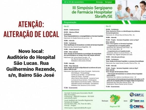 MUDANÇA DE LOCAL: III SIMPÓSIO SERGIPANO DE FARMÁCIA HOSPITALAR DA SBRAFH-SE