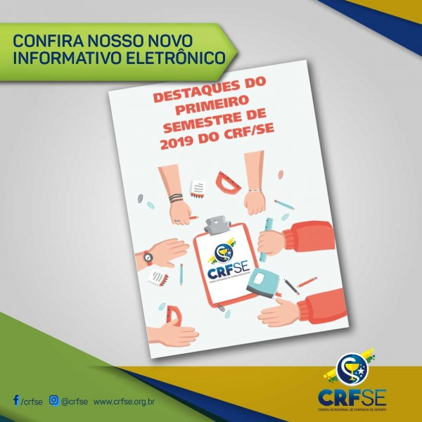 DESTAQUES DO PRIMEIRO SEMESTRE DE 2019 DO CRF/SE