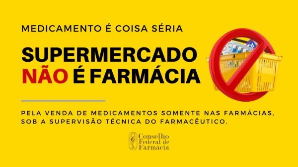 CONSELHOS DE FARMÁCIA ESTÃO EM CAMPANHA CONTRA A VENDA DE MIPS EM SUPERMERCADOS